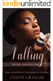 Falling (Moore Friends Series)