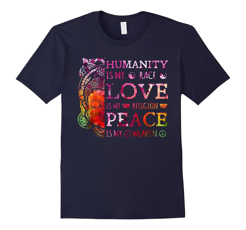 Humanity My Love Religion T shirt-Teeae