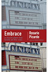 Embrace: A Church Plant that Broke All the Rules Kindle Edition