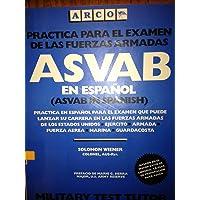 ASVAB En Espanol: Practica Para El Examen De Las Fuerzas Armadas (Spanish Edition)