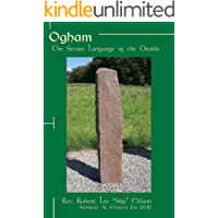 Ogham: The Secret Language of the Druids