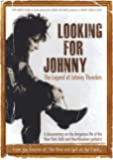 Looking for Johnny: Legend of Johnny Thunders [Import italien]