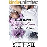 Sawyer Beckett's Baby Mama Drama Guide For Dummies (Evolve Series)