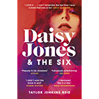 Daisy Jones and The Six: Read the hit novel everyone's talking about (English Edition)