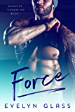 Force (Blacktop Sinners MC Book 1)