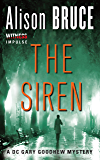 The Siren: A Gary Goodhew Mystery