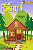 Last Resort (A Moose River Mystery Book 2)