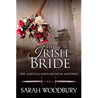The Irish Bride (The Gareth & Gwen Medieval Mysteries Book 12)