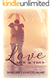 Love, Now and Then