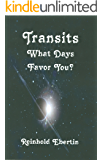 Transits: What Days Favor You?