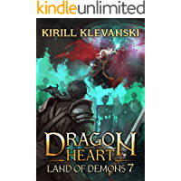 Land of Demons. Dragon Heart (A LitRPG Wuxia) series: Book 7