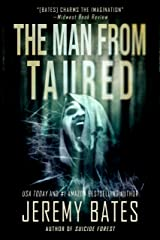 The Man From Taured: A gripping suspense-thriller (World's Scariest Legends Book 3) Kindle Edition