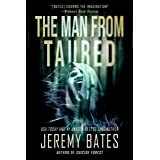 The Man From Taured: A thrilling suspense novel by the new master of horror (World's Scariest Legends Book 3)