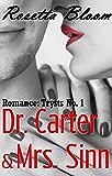 Romance: Trysts No. 1: Dr. Carter & Mrs. Sinn