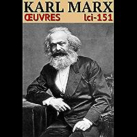 Karl Marx: Oeuvres - N° 151 (lci-eBooks)