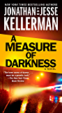 A Measure of Darkness: A Novel (Clay Edison Book 2) (English Edition)