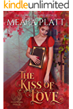 The Kiss of Love (The Book of Love 6)
