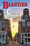 De Cock en een duivels dilemma (Baantjer Book 81)