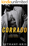 Corrado (The Guzzi Legacy Book 1)