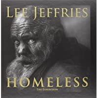 Lee Jeffries: Homeless: The Exhibition