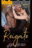 Reignite (Curvy Seduction Saga Book 3)