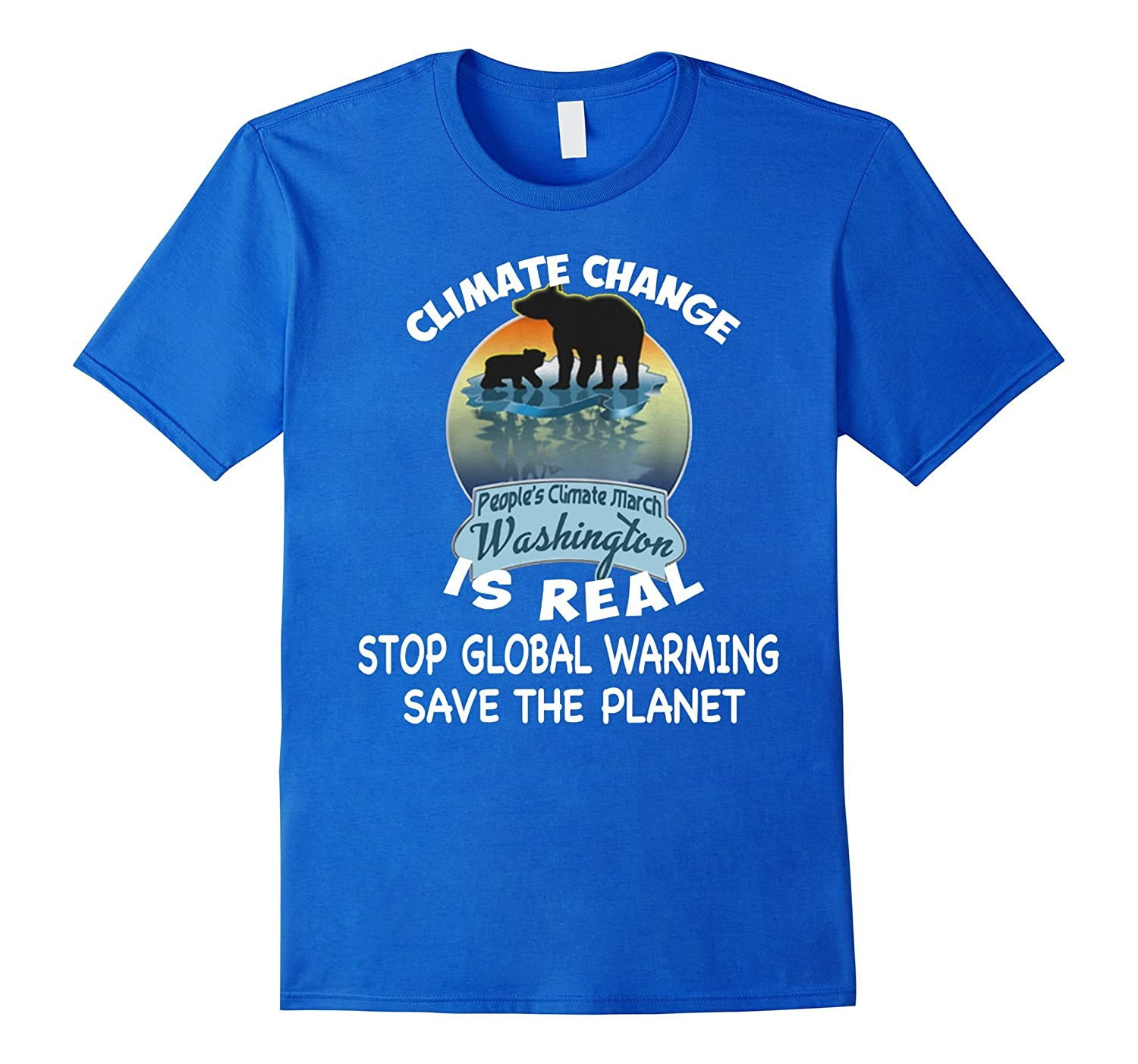 Climate Change Is Real Earth Peoples Climate March T-shirt-RT