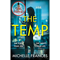 The Temp: A Gripping Tale of Deadly Ambition from the Author of The Girlfriend