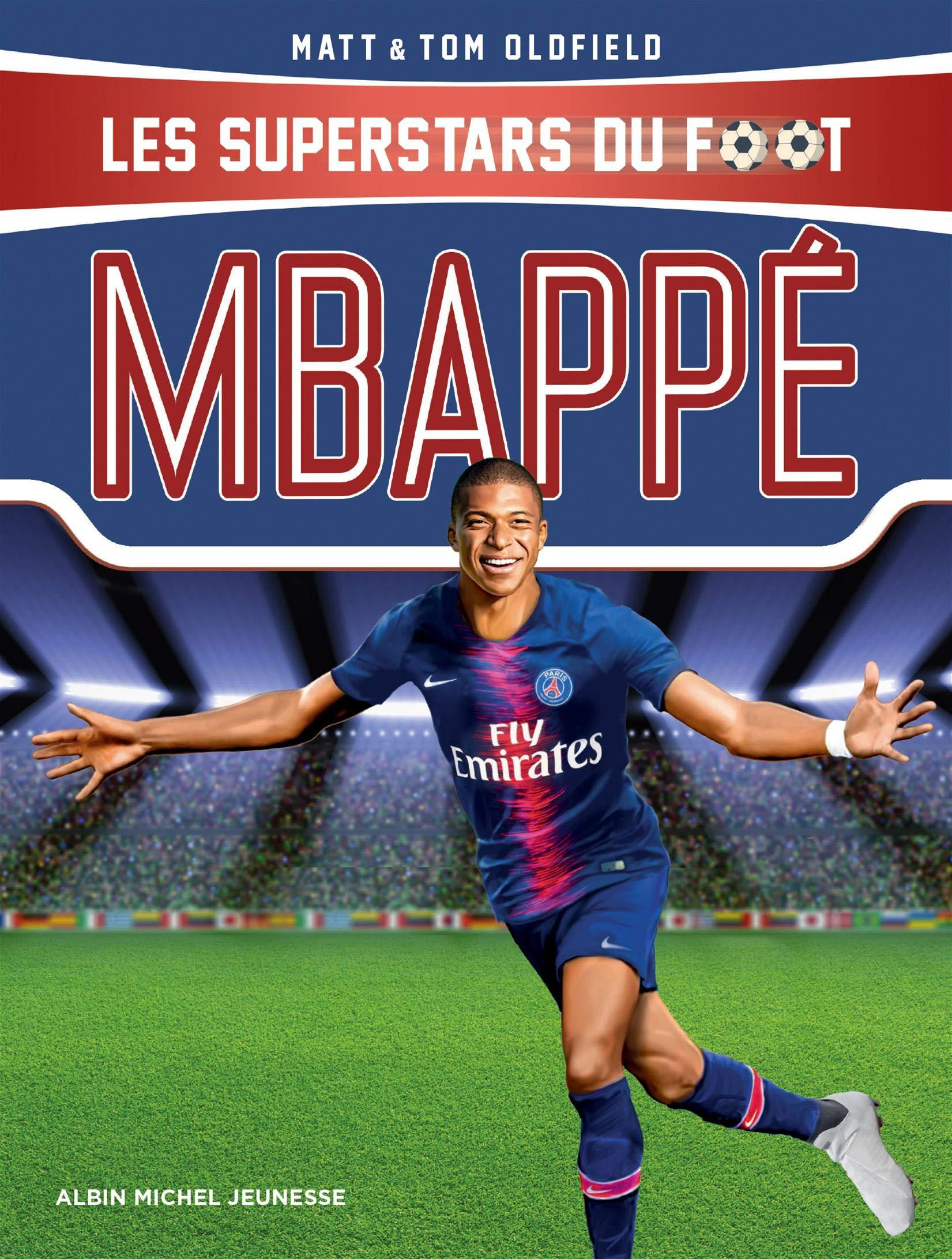 Mbappé: Les Superstars du foot (AM.SUPERST.FOOT) (French Edition ...
