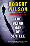 The Blind Man of Seville: A Novel (Javier Falcón Books Book 1)