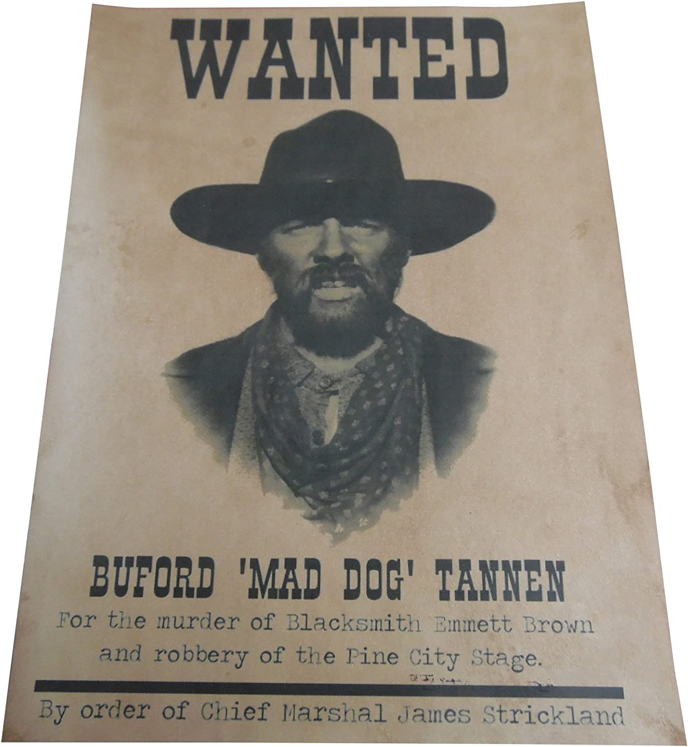 Buford 'Mad Dog' Tannen outlaw wanted poster replica prop
