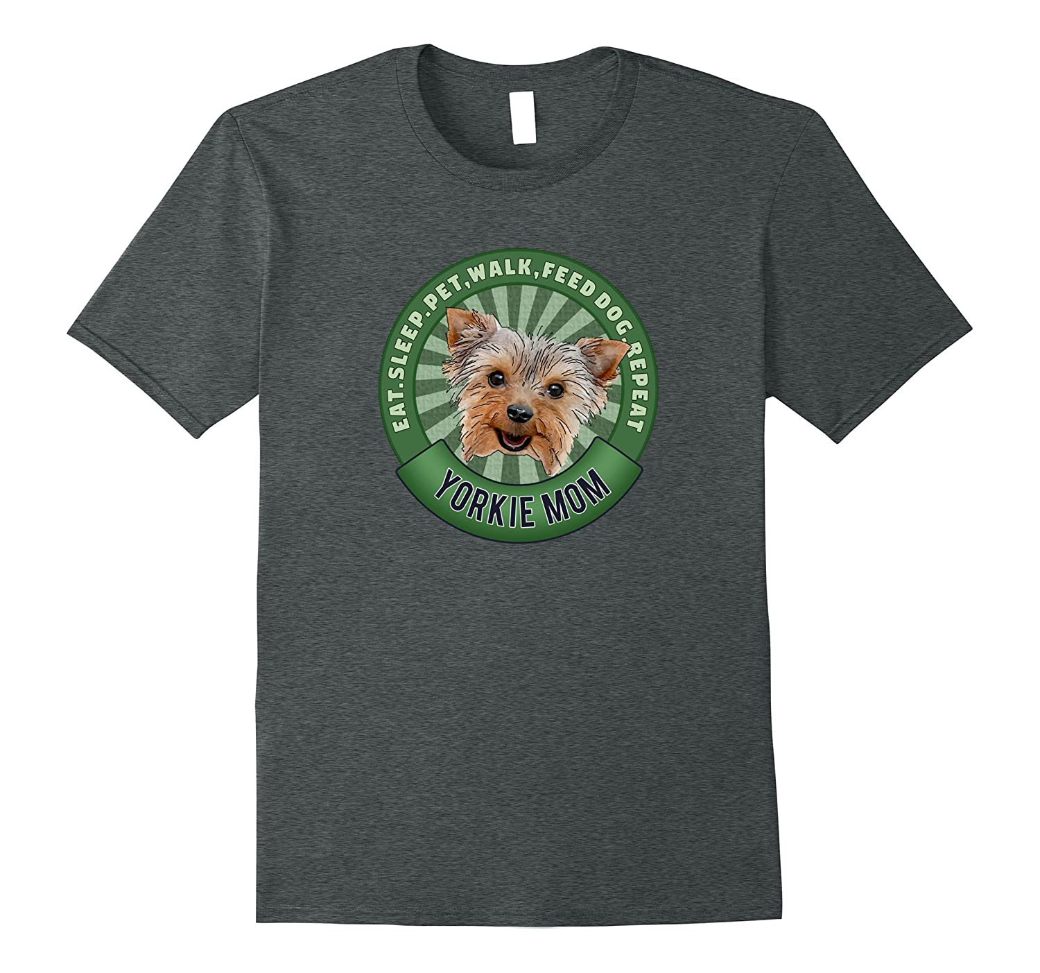 Yorkshire Terrier Mom Eat Sleep Dog Repeat TShirt-TH