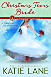 Christmas Texas Bride (The Brides of Bliss Texas Book 4)
