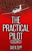The Practical Pilot (Volume Two): A Pilot's