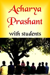 Acharya Prashant with Students Paperback