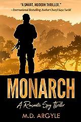 Monarch: A Romantic Spy Thriller Kindle Edition