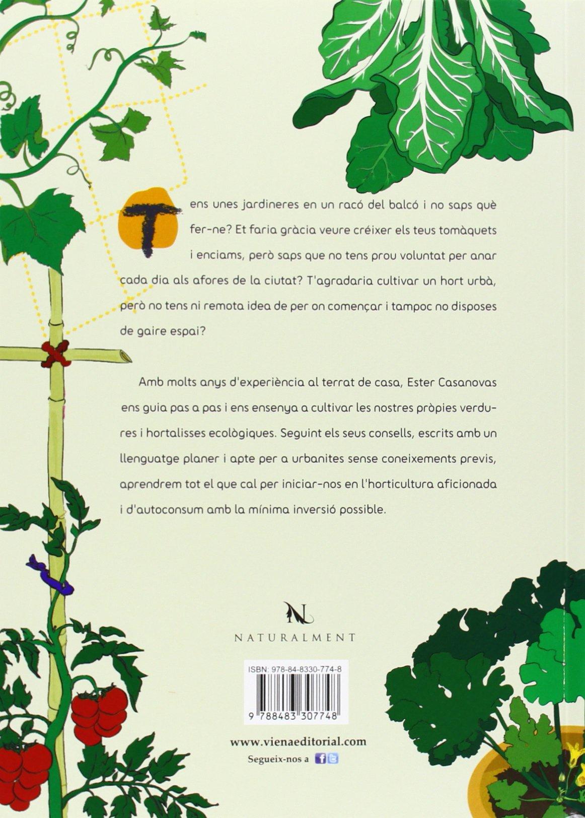 Pagesos De Ciutat: Manual il·lustrat per fer hort en testos ...