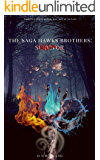 The Hawks brothers saga: : Survivor