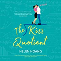 The Kiss Quotient: A Novel