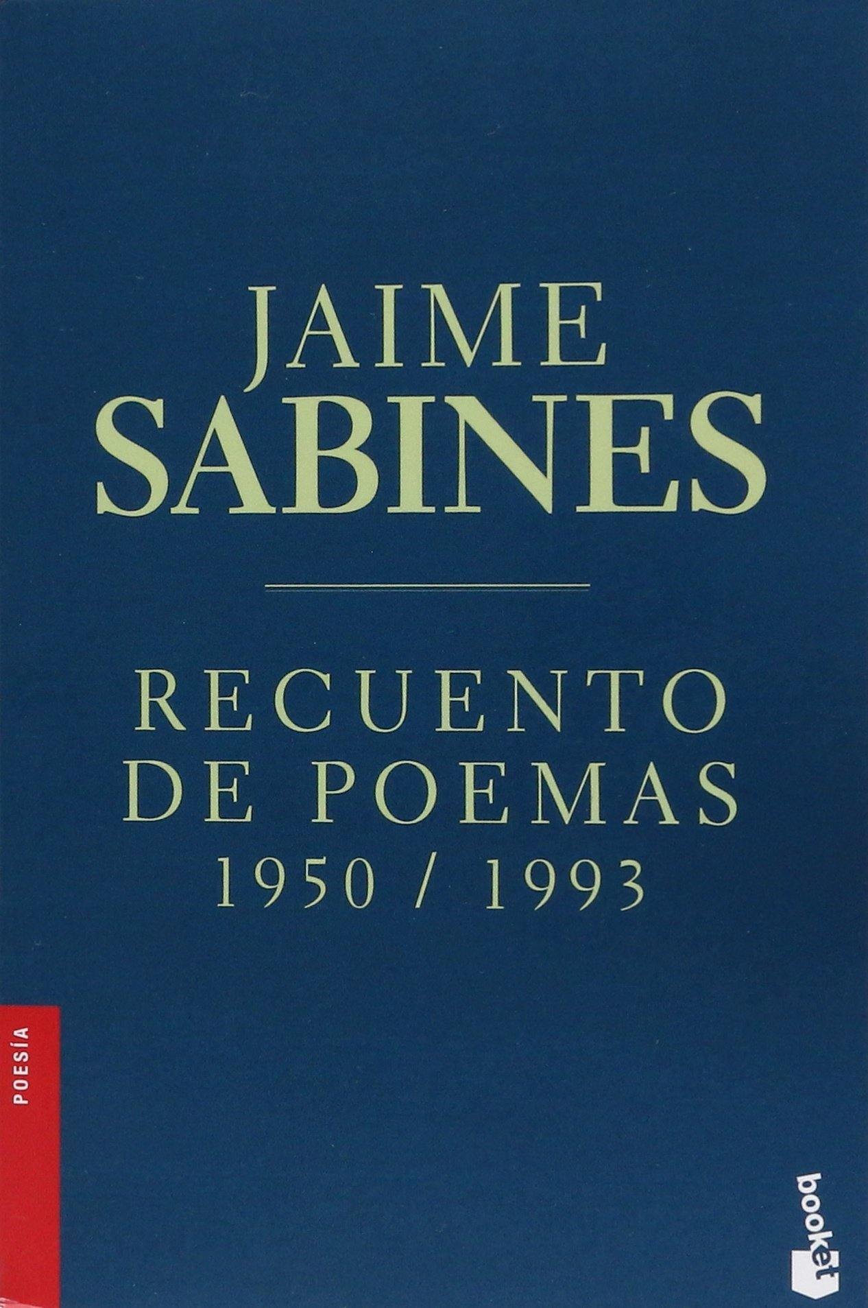 Recuento de poemas 1950-1993 (Spanish Edition): Jaime Sabines:  9786070736292: Amazon.com: Books