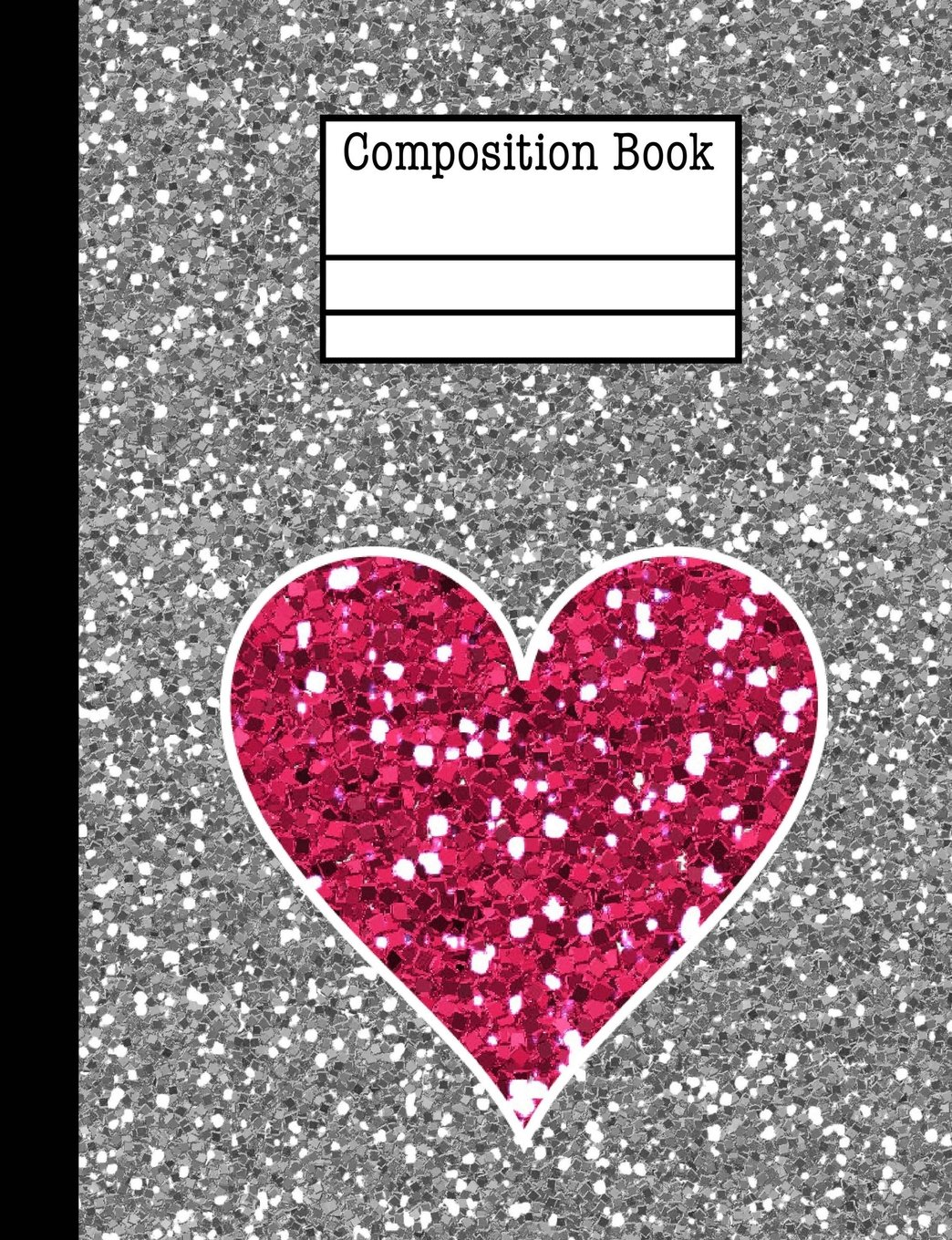 Download Glitter Heart Composition Notebook - College Ruled: 200 Pages 7.44 x 9.69 School Student Teacher Office Love Valentine Teen Girl pdf epub