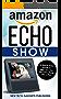 Amazon Echo Show (English Edition)