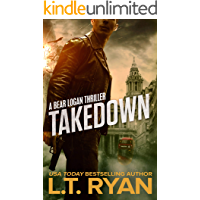 Takedown (Bear Logan Thrillers Book 3)