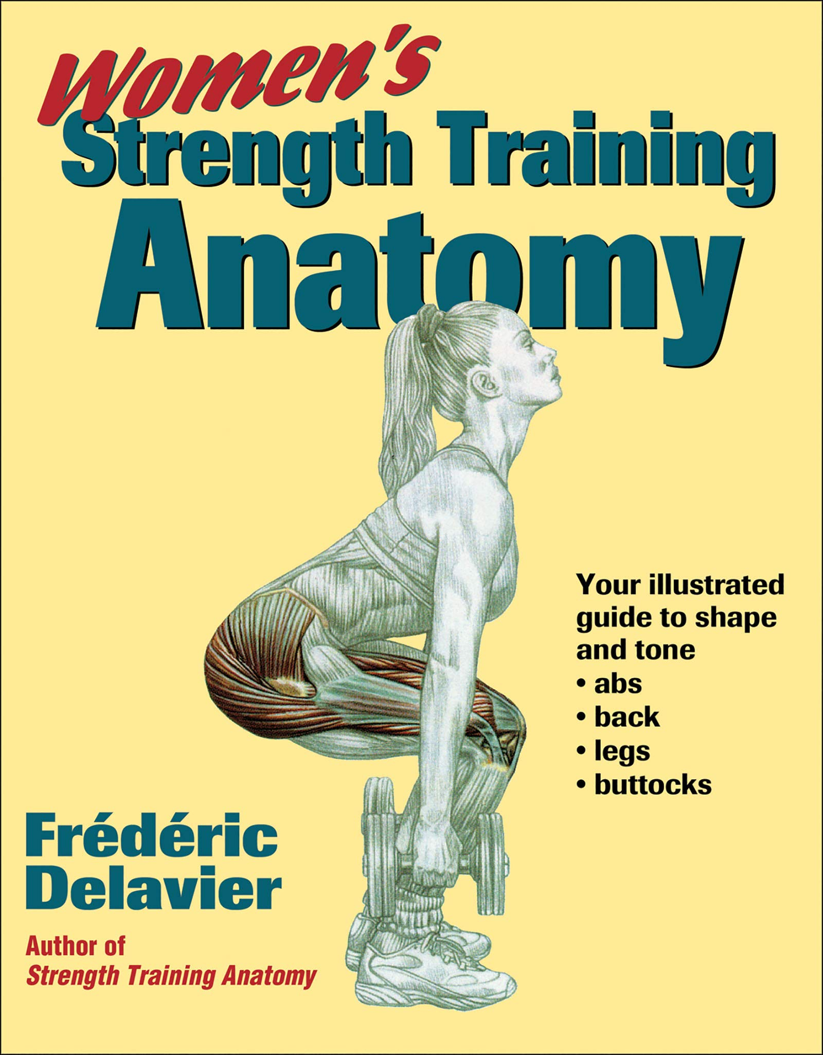 Buy Women\'s Strength Training Anatomy Book Online at Low Prices in ...