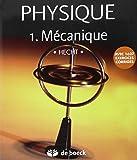 Physique : Tome 1, Mécanique