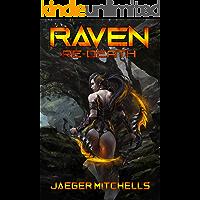 ReDeath 1 - Raven: A Scifi LitRPG