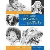 Big Book of Realistic Drawing Secrets