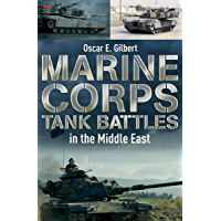 Marine Corps Tank Battles in the Middle East (English Edition)