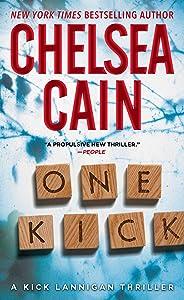 One Kick: A Novel (Kick Lannigan Book 1)