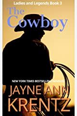 The Cowboy (Ladies and Legends Book 3) Kindle Edition