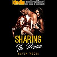 Sharing The Prince (Romance FMF)